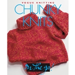 Vogue Knitting On the Go! Chunky Knits