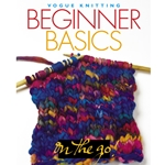Vogue Knitting On the Go! Beginner Basics