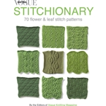 Vogue Knitting Stitchionary: 70 Flower & Leaf Stitch Patterns