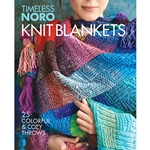 Noro: Timeless Knit Blankets: 25 Colorful & Cozy Throws