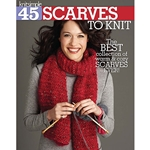 45 Scarves to Knit