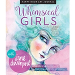 Happy Hour Art Journal: Whimsical Girls
