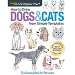 How to Draw Dogs and Cats from Simple Templates: The Drawing Book for Pet Lovers