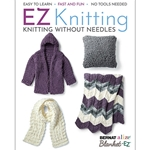 EZ Knitting: Knitting Without Needles