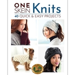 One-Skein Knits: 40 Quick & Easy Projects