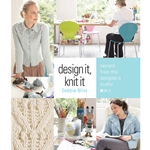 Design It, Knit It Debbie Bliss: Secrets from the Designer's Studio