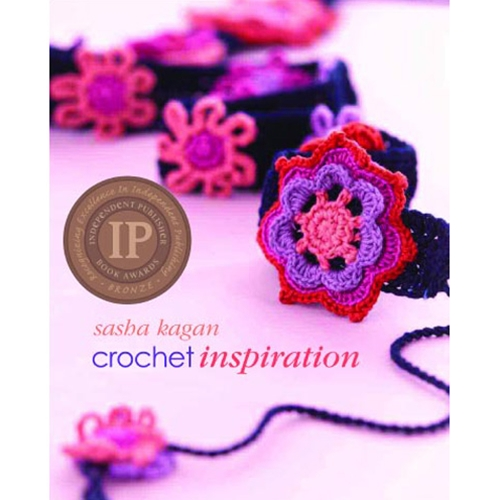 Crochet Inspiration - 2008 IPPY Bronze Medal Winner