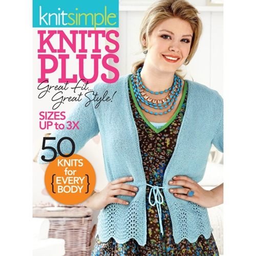 Knit Simple Knits Plus: Great Fit, Great Style!