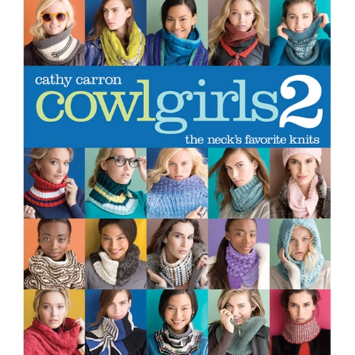 Cowl Girls 2: The Neck's Favorite Knits