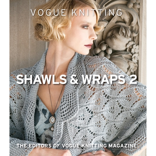 Vogue Knitting Shawls & Wraps 2