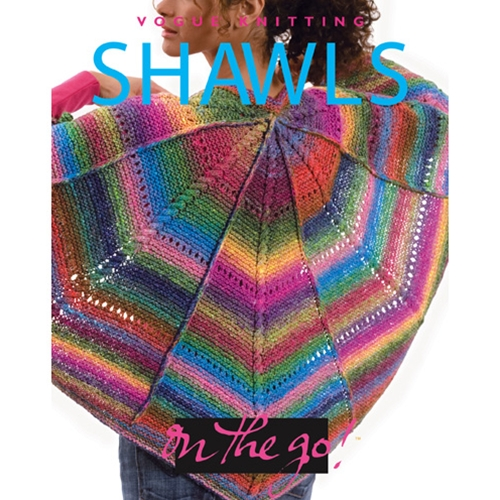 Vogue Knitting On the Go! Shawls