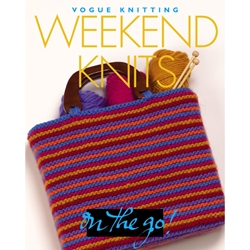 Vogue Knitting On the Go! Weekend Knits