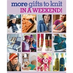 More Gifts to Knit in a Weekend
