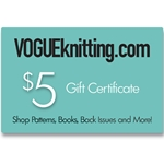$5 Vogue Knitting Gift Certificate